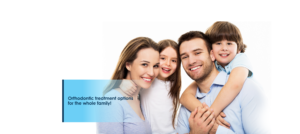 Orthodontic treatment options for the whole family